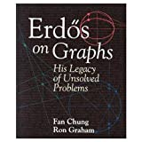 Erdõs on Graphs: His Legacy of Unsolved Problems (156881111X) by Fan Chung