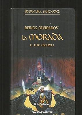 Reinos olvidados: La morada. El elfo oscuro, tomo 1