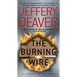 The Burning Wire: A Lincoln Rhyme Novel ~ Jeffery Deaver