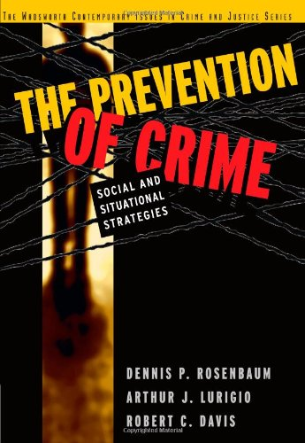 The Prevention of Crime: Social and Situational...
