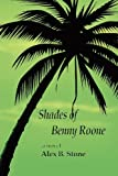 Shades of Benny Roone