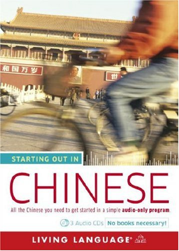 Starting Out in Chinese (Living Language Series)