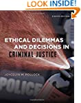 Ethical Dilemmas and Decisions in Cri...