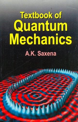 Textbook of Quantum Mechanics