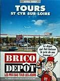 CATALOGUE BRICO DEPOT du 01/04/2007 - tours - saint cyr sur loire...