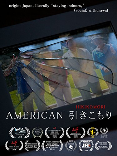 American Hikikomori