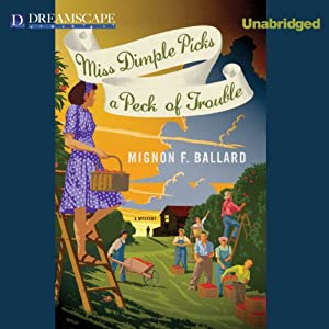 Miss Dimple Picks a Peck of Trouble Audiobook