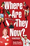 Where Are They Now? - Manchester United FC