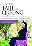 Seated Taiji and Qigong: Guided Thera...