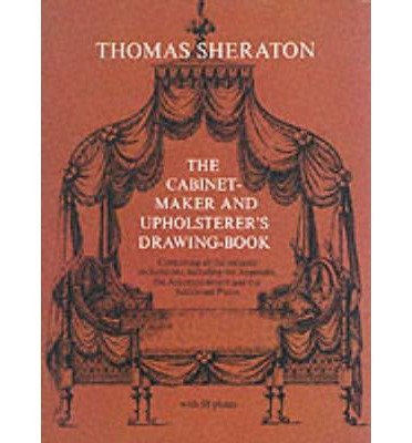 cabinet-maker-and-upholsterers-drawing-book-and-repository-author-thomas-sheraton-published-on-decem