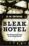 Image of Bleak Hotel: The Hollywood Saga of the White Hotel