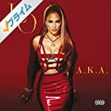 A.K.A. (Deluxe) [Explicit]