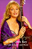 img - for In My Own Key: My Life in Love and Music 1st edition by Liona Boyd (1999) Hardcover book / textbook / text book