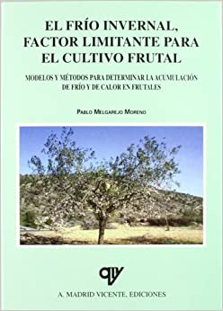 calor en frutales: MELGAREJO(440885): 9788487440885: Amazon.com: Books