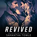 Revived Audiobook by Samantha Towle Narrated by Kitty Silver, Ricky Pessoa