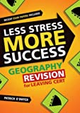 img - for Geography Revision for Junior Cert (Less Stress More Success) book / textbook / text book