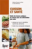 Cuisson et sant : La cuisson, c'est capital pour la sant