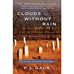 Clouds Without Rain: An Amish-Country Mystery, Book 3 (       UNABRIDGED) by P. L. Gaus Narrated by George Newbern