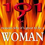 101 Reasons Why It's Great to Be a Woman | Elizabeth Kershaw