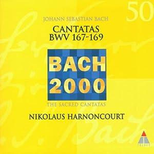Bach 2000 (Kantaten BWV 167-169)