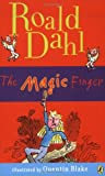 The Magic Finger (The Best of Roald Dahl)