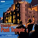 A Case for Paul Temple (       UNABRIDGED) by Francis Durbridge Narrated by Crawford Logan, Gerda Stevenson