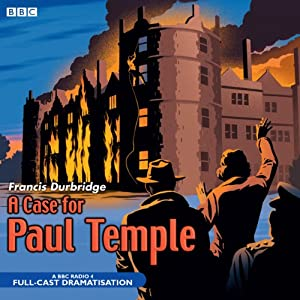 A Case for Paul Temple | [Francis Durbridge]