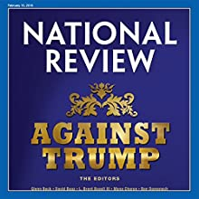 National Review - February 15, 2016 Periodical by  National Review Narrated by Mark Ashby