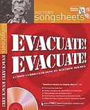 Evacuate, Evacuate!: History Songsheet (Songbooks)