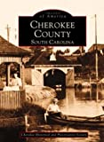 img - for Cherokee County (Images of America (Arcadia Publishing)) book / textbook / text book