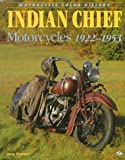 Indian Chief Motorcycles 1922-1953 (Motorcycle Color History) (0760303320) by Hatfield, Jerry