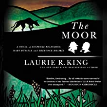The Moor: A Novel of Suspense Featuring Mary Russell and Sherlock Holmes: Mary Russell, Book 4   Livre audio Auteur(s) : Laurie R. King Narrateur(s) : Jenny Sterlin