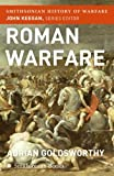 Roman Warfare (Smithsonian History of Warfare) (0060838523) by Goldsworthy, Adrian