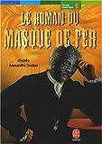 [Le] Roman du masque de fer