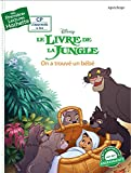 Le livre de la jungle - On a trouv� un b�b� (French Edition)