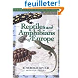 Reptiles and Amphibians of Europe (Princeton Field Guides)