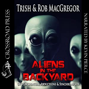 Aliens in the Backyard Audiobook