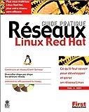 echange, troc Paul G. Sery - Guide pratique Réseaux Linux Red Hat
