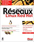 Guide pratique R�seaux Linux Red Hat
