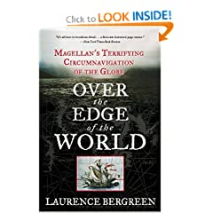 Over the Edge of the World: Magellan's Terrifying Circumnavigation of the Globe (P.S.) by Laurence Bergreen