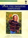 Fair Isle Sweaters Simplified: Philosopher's Wool