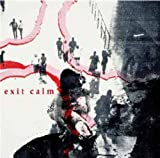 Exit Calm - Exit Calm
