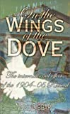 img - for On the Wings of the Dove: The International Effects of the 1904-05 Revival book / textbook / text book
