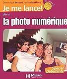 echange, troc Dominique Lerond, Alain Mathieu - Dans la photo numérique