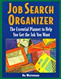 Job Search Organizer: The Essential Planner to Help You Get the Job You Want