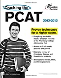 Cracking the PCAT, 2012-2013 Edition (Graduate School Test Preparation)
