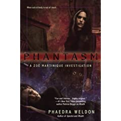Phantasm (Zoe Martinique, Book 3)