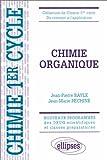 echange, troc Jean-Pierre Bayle, Péchiné - Chimie organique : Cours et exercices corrigés