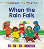 When the Rain Falls (Whatever the Weather)