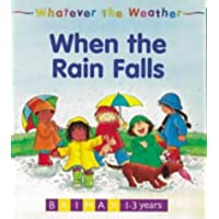 Whatever the Weather: When the Rain Falls [Hardcover]